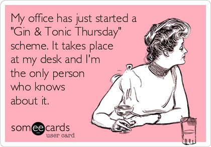 Gin and tonic thursday